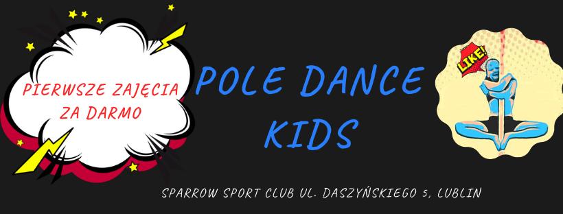 Sparrow Sport Club - Pole Dance Kids Lublin